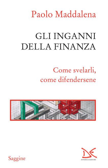 Gli inganni della finanza. Come svelarli, come difendersene - Paolo Maddalena - ebook