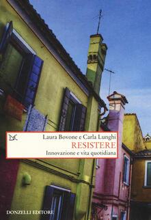 Grandtoureventi.it Resistere. Innovazione e vita quotidiana Image