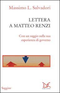 Libro Lettera a Matteo Renzi Massimo L. Salvadori
