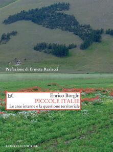 Piccole Italie. Le aree interne e la questione territoriale - Enrico Borghi - ebook