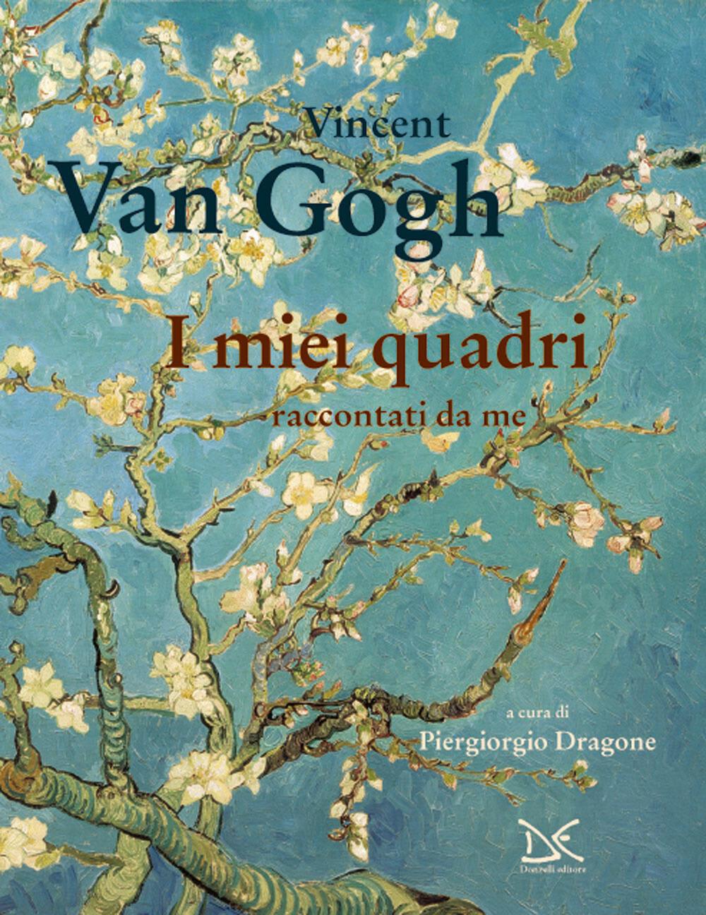 I miei quadri raccontati da me vincent van gogh libro for Ciao bambini van gogh