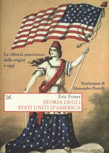 Storia degli Stati Uniti d'America. La «libertà americana» dalle origini a oggi - Eric Foner - copertina