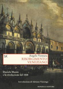Vastese1902.it Risorgimento veneziano. Daniele Manin e la rivoluzione del 1848 Image