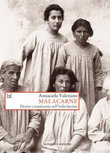 Fondazionesergioperlamusica.it Malacarne. Donne e manicomio nell'Italia fascista Image