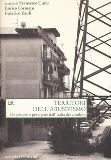 Antondemarirreguera.es Territori dell'abusivismo. Un progetto per far uscire dall'Italia i condoni Image