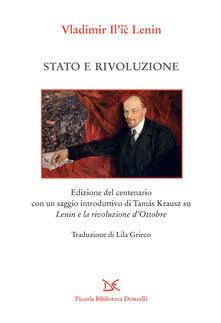 Stato e rivoluzione. Ediz. speciale - Lenin,Lila Grieco - ebook