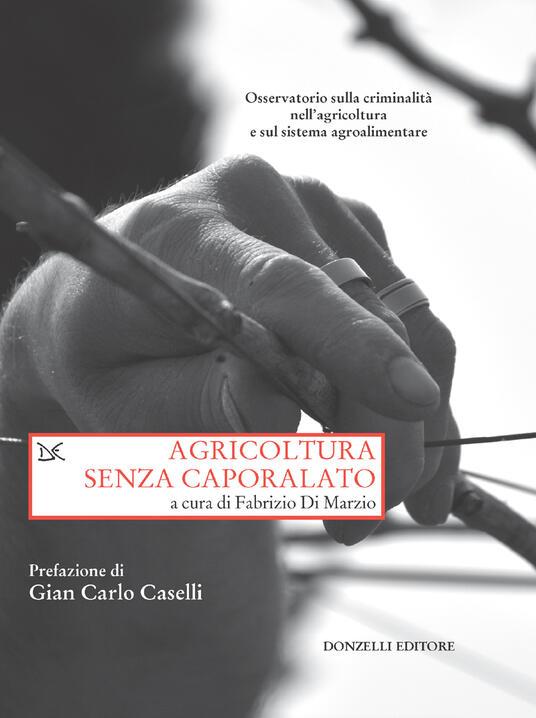 Agricoltura senza caporalato - Fabrizio Di Marzio - ebook