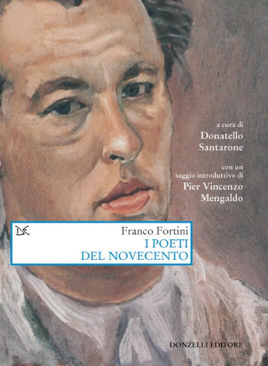 I poeti del Novecento - Franco Fortini,Donatello Santarone - ebook