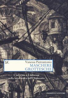 Promoartpalermo.it Maschere grottesche. L'informe e il deforme nella letteratura dell'Ottocento Image