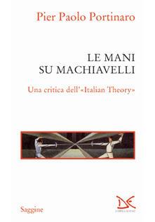 Camfeed.it Le mani su Machiavelli. Una critica dell'«Italian theory» Image