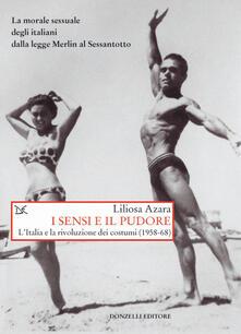 Equilibrifestival.it I sensi e il pudore. L'Italia e la rivoluzione dei costumi (1958-68) Image
