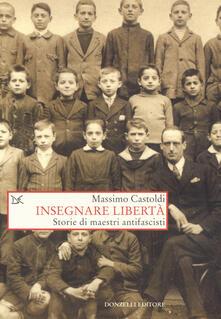 Fondazionesergioperlamusica.it Insegnare libertà. Storie di maestri antifascisti Image