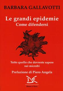 Rallydeicolliscaligeri.it Le grandi epidemie. Come difendersi. Tutto quello che dovreste sapere sui microbi Image