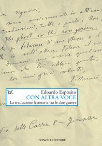 Con altra voce. La traduzione letteraria tra le due guerre - Edoardo Esposito - ebook