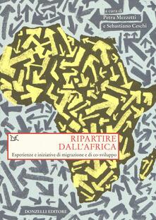 Winniearcher.com Ripartire dall'Africa. Esperienze e iniziative di migrazione e di co-sviluppo Image