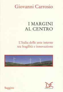 Secchiarapita.it I margini al centro. L'Italia delle aree interne tra fragilità e innovazione Image