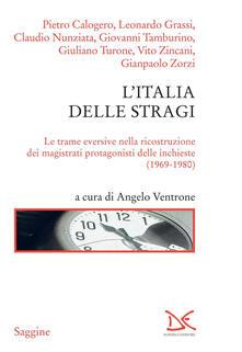 Librisulladiversita.it L' Italia delle stragi. Le trame eversive nella ricostruzione dei magistrati protagonisti delle inchieste (1969-1980) Image