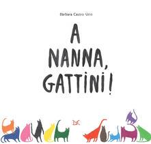 Filippodegasperi.it A nanna, gattini! Ediz. illustrata Image