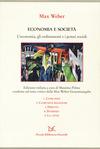 Economia e società. L'economia, gli ordinamenti e i poteri sociali: Comunità-Comunità religiose-Diritto-Dominio-La città
