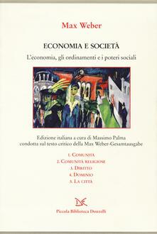 Birrafraitrulli.it Economia e società. L'economia, gli ordinamenti e i poteri sociali: Comunità-Comunità religiose-Diritto-Dominio-La città Image
