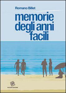 Memorie degli anni facili