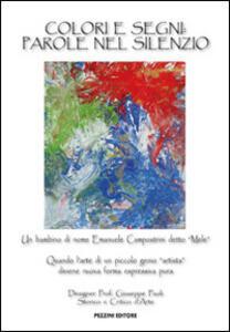 Libro Colori e segni. Parole nel silenzio... Giuseppe Paoli