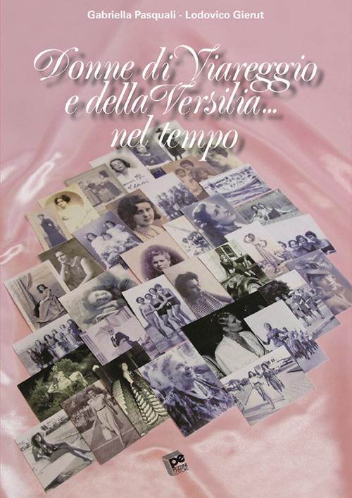 Donne di Viareggio e della Versilia... nel tempo