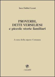 Proverbi, detti versiliesi e piccole storie familiari