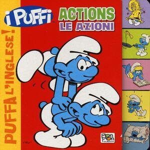 Actions-Le azioni. Puffa l'inglese. I Puffi