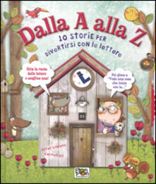 Librisulladiversita.it Dalla A alla Z. 10 storie per divertirsi con le lettere. Ediz. illustrata Image