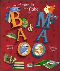 Nel mondo delle fiabe con Bao & Mao