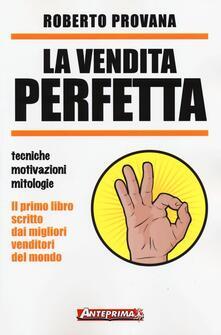 Vitalitart.it La vendita perfetta. Tecniche, motivazioni, mitologie Image