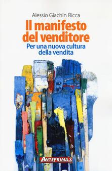 Fondazionesergioperlamusica.it Il manifesto del venditore. Per una nuova cultura della vendita Image