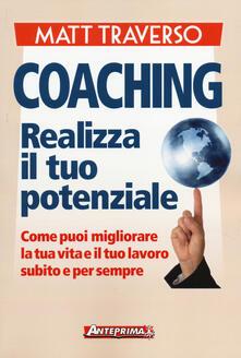 Criticalwinenotav.it Coaching. Realizza il tuo potenziale. Come puoi migliorare la tua vita e il tuo lavoro subito e per sempre Image