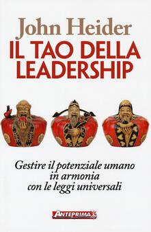 Il tao della leadership. Gestire il potenziale umano in armonia con le leggi universali.pdf