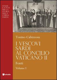 I vescovi sardi al Concilio Vaticano II. Vol. 2: Protagonisti.