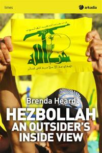 Hezbollah. An outsider's inside view