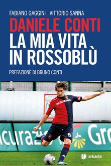 Lpgcsostenible.es Daniele Conti. La mia vita in rossoblù Image