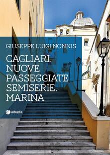 Camfeed.it Cagliari. Nuove passeggiate semiserie. Marina Image