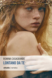 Lontano da te - Romina Casagrande - copertina