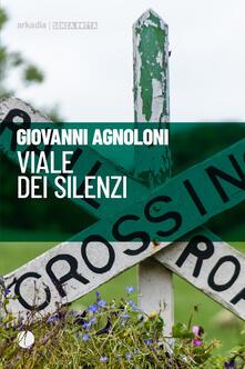 Viale dei silenzi - Giovanni Agnoloni - copertina