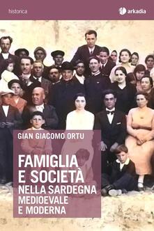 Vastese1902.it Famiglia e società nella Sardegna medioevale e moderna Image