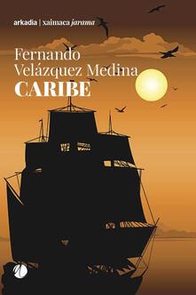 Caribe - Fernando Velazquez Medina - copertina