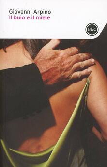 Il buio e il miele - Giovanni Arpino - copertina