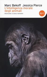 L' L' intelligenza morale degli animali - Bekoff Marc Pierce Jessica - wuz.it