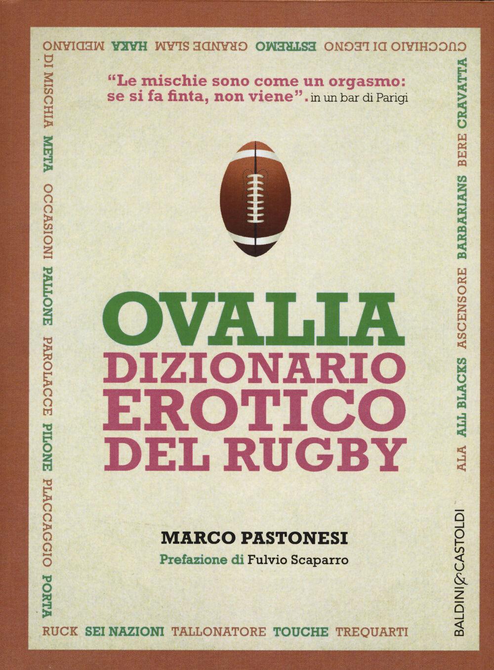 Ovalia. Dizionario erotico del rugby