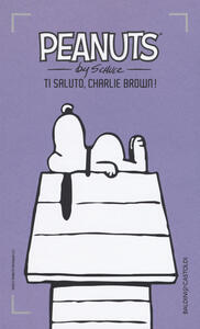 Ti saluto, Charlie Brown!. Vol. 4