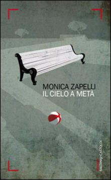Il cielo a metà - Monica Zapelli - copertina