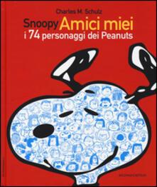 Museomemoriaeaccoglienza.it Snoopy amici miei. I 74 personaggi dei Peanuts Image