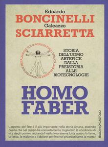 Homo faber. Storia delluomo artefice dalla preistoria alle biotecnologie.pdf